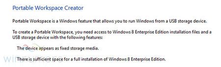 Windows 8 can be run from a USB Flash Disk only with Portable Workspace Creator